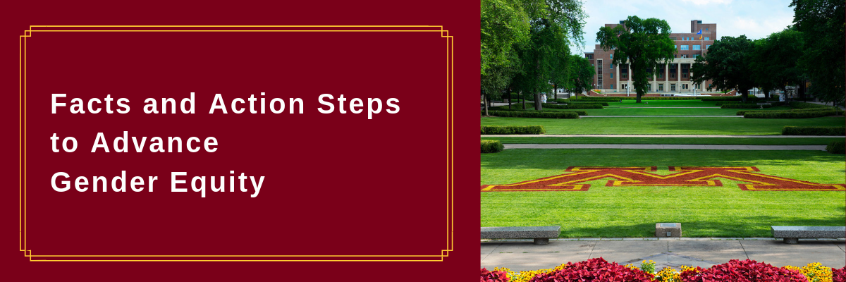 """Photo of Northrop Mall looking towards the Union on a warm day. The M logo is sprayed onto the green grass. White text reads """"Facts and Action Steps to Advance Gender Equity"""""""